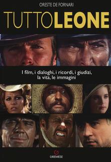 Antondemarirreguera.es TuttoLeone. I film, i dialoghi, i ricordi, i giudizi, la vita, le immagini Image