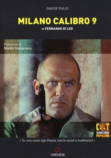 Milano calibro 9 di Fernando Di Leo - Davide Pulici - copertina