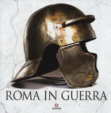 Lpgcsostenible.es Roma in guerra. Ediz. a colori Image