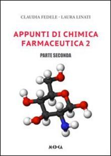 Atomicabionda-ilfilm.it Appunti di chimica farmaceutica 2. Vol. 2 Image