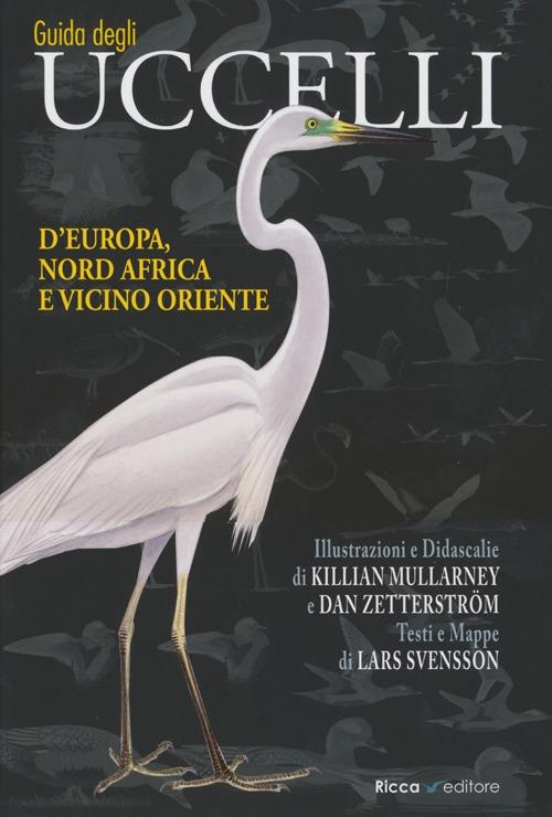 Guida agli uccelli d'Europa...