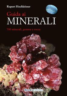 Equilibrifestival.it Guida ai minerali. 700 minerali, gemme e rocce Image