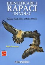 Identificare i rapaci in volo. Europa, Nord Africa e Medio Oriente