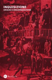 Fondazionesergioperlamusica.it Inquisizione. Origini e organizzazione Image