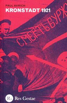 Kronstadt 1921 - Paul Avrich - copertina