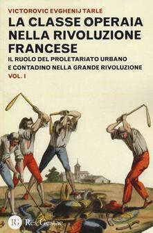 Antondemarirreguera.es La classe operaia nella rivoluzione francese. Il ruolo del proletariato urbano e contadino nella Grande Rivoluzione. Vol. 1 Image
