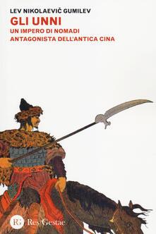 Daddyswing.es Gli Unni. Un impero di nomadi antagonista dell'antica Cina Image