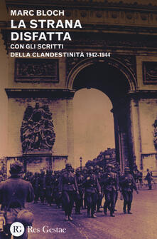 La strana disfatta. Con gli scritti della clandestinità 1942-1944.pdf