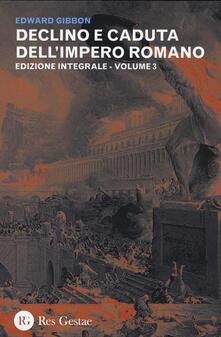 Promoartpalermo.it Declino e caduta dell'impero romano. Ediz. integrale. Vol. 3 Image