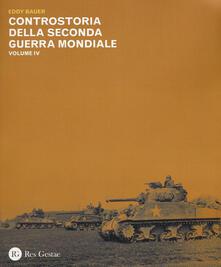 Listadelpopolo.it Controstoria della seconda guerra mondiale. Vol. 4 Image