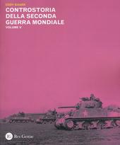 Controstoria della seconda guerra mondiale. Vol. 5