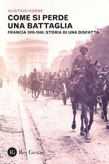 Squillogame.it Come si perde una battaglia. Francia 1919-1940: storia di una disfatta Image