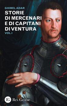 Lpgcsostenible.es Storie di mercenari e di capitani di ventura. Vol. 1 Image
