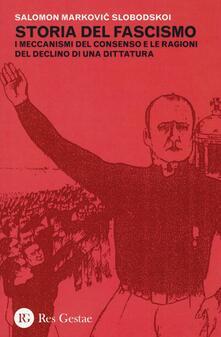 Camfeed.it Storia del fascismo. I meccanismi del consenso e le ragioni del declino di una dittatura Image