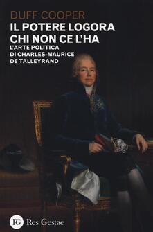 Promoartpalermo.it Il potere logora chi non ce l'ha. L'arte politica di Charles-Maurice de Talleyrand Image
