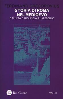 Mercatinidinataletorino.it Storia di Roma nel Medioevo. Vol. 2: Dall'età carolingia al XI secolo. Image