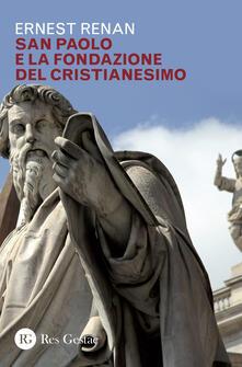 San Paolo e la fondazione del cristianesimo.pdf