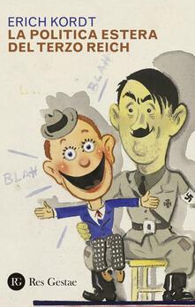 Adiaphora.it La politica estera del Terzo Reich Image