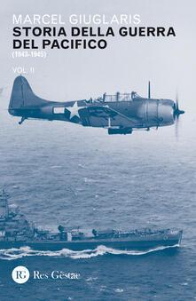Amatigota.it Storia della guerra del Pacifico. Vol. 2: 1943-1945. Image