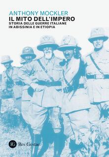 Warholgenova.it Il mito dell'Impero. Storia delle guerre italiane in Abissinia e in Etiopia Image