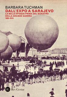 Winniearcher.com Dall'Expo a Sarajevo. La Belle Époche prima del baratro della Grande Guerra (1895-1914) Image