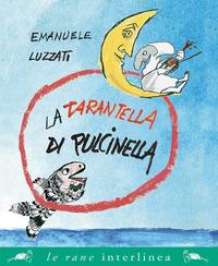 La La tarantella di Pulcinella - Luzzati Emanuele - wuz.it