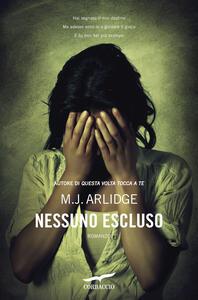 Nessuno escluso - Giovanni Arduino,M. J. Arlidge - ebook