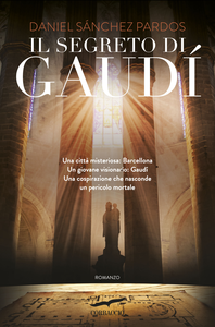 Libro Il segreto di Gaudì Daniel Sánchez Pardos