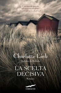 Libro La scelta decisiva Charlotte Link
