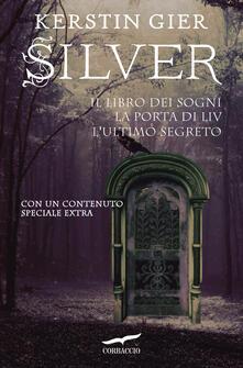 Silver. La Trilogia - Kerstin Gier,Alessandra Petrelli,Claudia Tatasciore - ebook