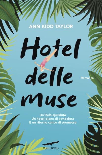 Hotel delle Muse - Ann Kidd Taylor - Libro - Corbaccio - Narratori ...
