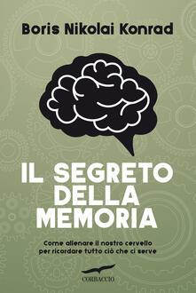 Cocktaillab.it Il segreto della memoria. Come allenare il nostro cervello per ricordare tutto ciò che ci serve Image