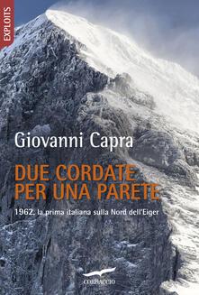 Winniearcher.com Due cordate per una parete. 1962, la prima italiana sulla Nord dell'Eiger Image