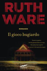 Il gioco bugiardo - Ruth Ware - copertina