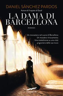 La dama di Barcellona - Daniel Sánchez Pardos - copertina