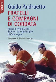 Promoartpalermo.it Fratelli e compagni di cordata. Alessio e Attilio Ollier. Storia di due guide alpine di Courmayeur Image