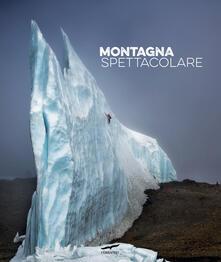 Montagna spettacolare. Ediz. illustrata.pdf