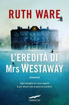 L' eredità di Mrs Westaway - Ruth Ware - copertina