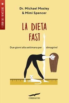 La Dieta Fast©. Due giorni alla settimana per dimagrire.pdf