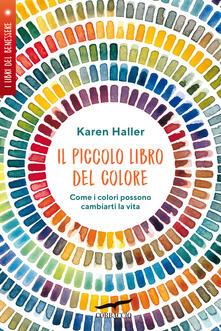 Lpgcsostenible.es Il piccolo libro del colore. Come i colori possono cambiarti la vita Image