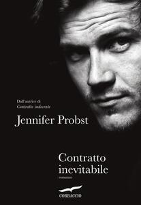 Contratto inevitabile - Olivia Crosio,Jennifer Probst - ebook