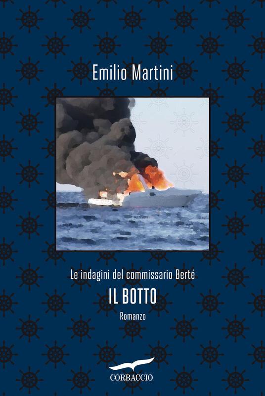 Il botto. Le indagini del commissario Bertè - Emilio Martini - copertina