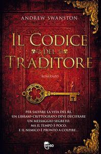 Foto Cover di codice del traditore, Ebook di Carla Gaiba,Andrew Swanston, edito da TRE60