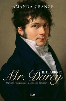 Il diario di Mr. Darcy - Amanda Grange - copertina