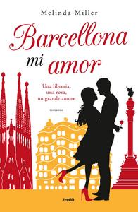 Ebook Barcellona mi amor Miller, Melinda