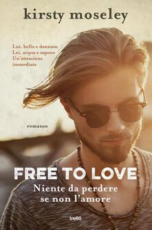 Filmarelalterita.it Free to love. Niente da perdere se non l'amore Image