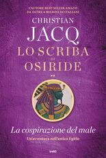 Libro La cospirazione del male. Lo scriba di Osiride Christian Jacq