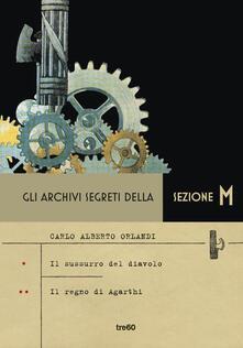 Gli archivi segreti della sezione M: Il sussurro del diavolo-Il segreto di Agarthi.pdf