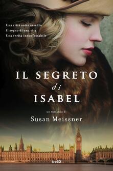 Il segreto di Isabel - Susan Meissner,Elisa Banfi - ebook