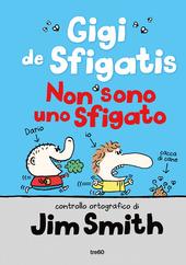 Copertina  Gigi de Sfigatis : non sono uno sfigato
